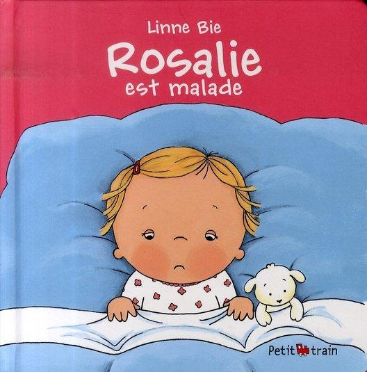 Rosalie est malade