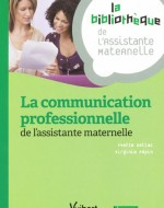 La communication professionnelle : de l'assistante maternelle