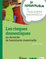 Les risques domestiques : au domicile de l'assistante maternelle