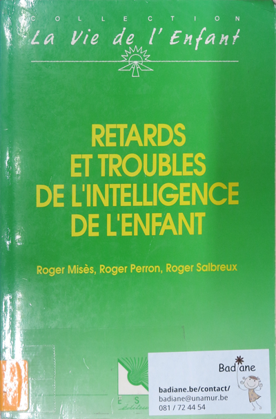 Retards et troubles de l'intelligence de l'enfant