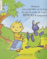 Bonjour, moi c'est Félix et j'ai 6 ans. Je vais te parler de mon ami Epitou, le kangourou.