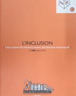 L'inclusion – l'inclusion des enfants ayant des besoins spécifiques